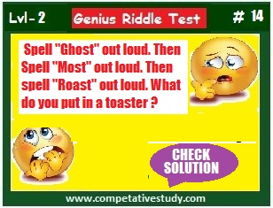 "Spell ""Ghost"" out loud. Then spell ""Most"" out loud. Then Spell ""Roast"" out loud. What do you put in a toaster?"