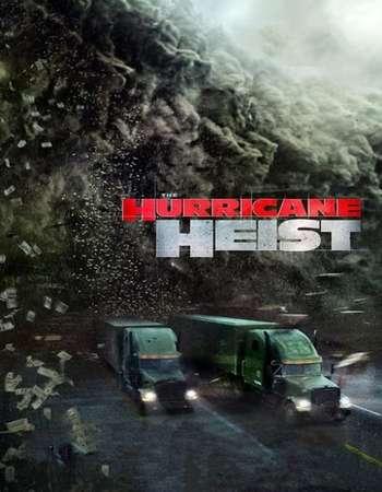 The Hurricane Heist 2018 Hindi Dual Audio 170MB HC HDRip HEVC 480p