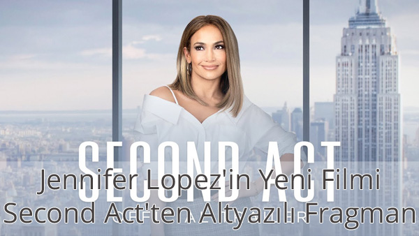 Second Act Türkçe Altyazılı Fragman İzle
