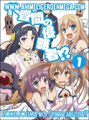Rokujouma no Shinryakusha!?: Todos los Capítulos (12/12) [Mega - Google Drive - MediaFire] BD - HDL