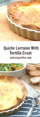 homemade quiche lorraine with tortilla crust