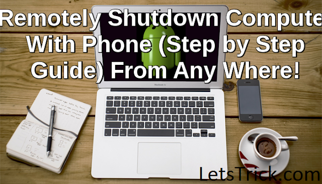 Remotely-shutdown-pc-phone-anywhere