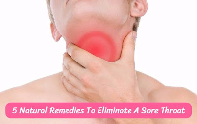 5 Natural Remedies To Eliminate A Sore Throat, govthubgk