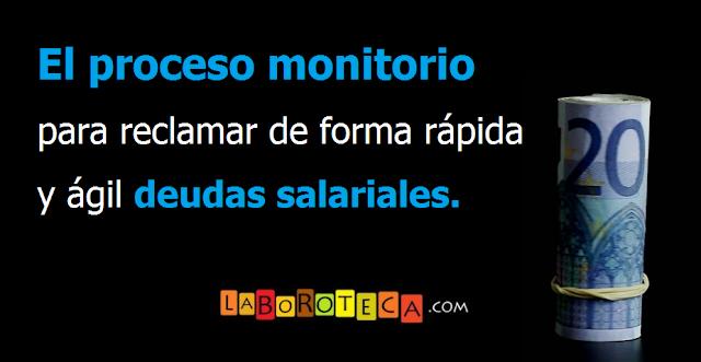 Proceso monitorio para reclamar salarios impagados