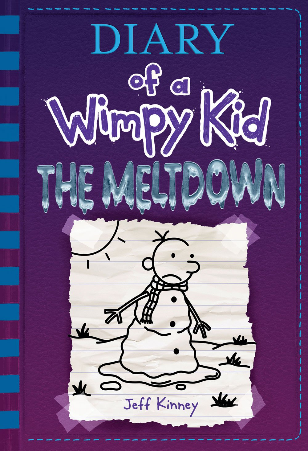 Diary of a Wimpy Kid: The Meltdown by Jeff Kinney