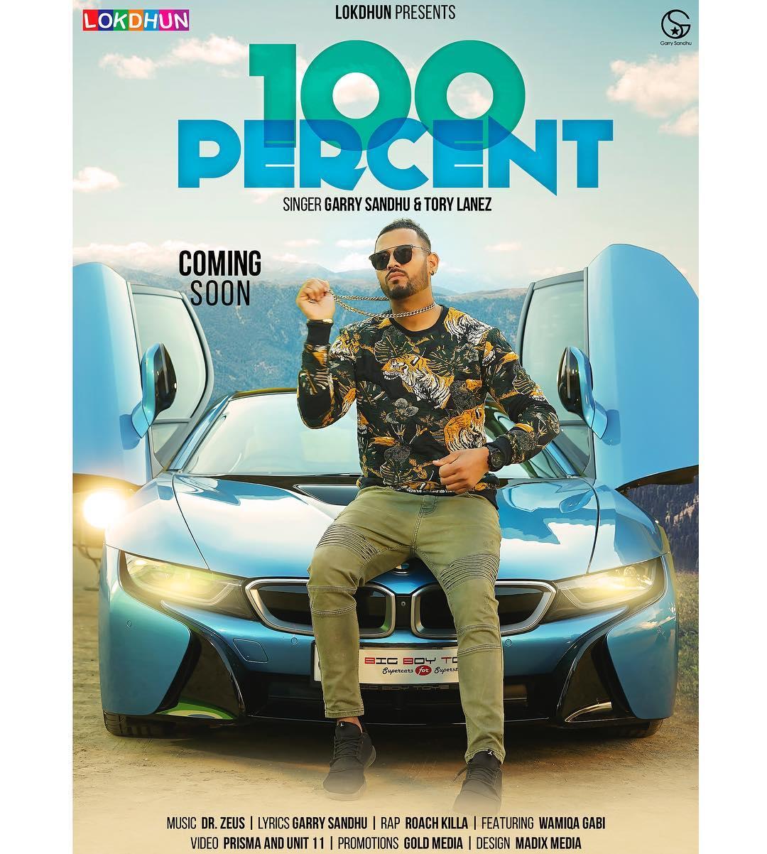 100 Percent Lyrics - Garry Sandhu Song