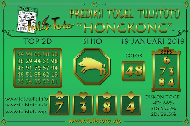 Prediksi Togel HONGKONG TULISTOTO 19 JANUARI 2019