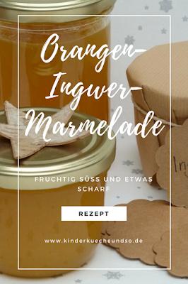 fruchtig-scharfe Orangen-Ingwer-Marmelade