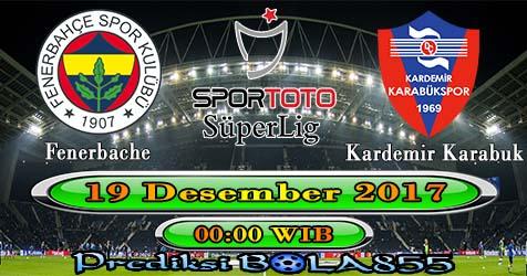 Prediksi Bola855 Fenerbahce vs Kardemir Karabukspor 19 Desember 2017