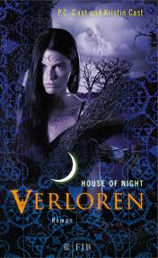 House of Night - Verloren - P.C. & Kristin Cast