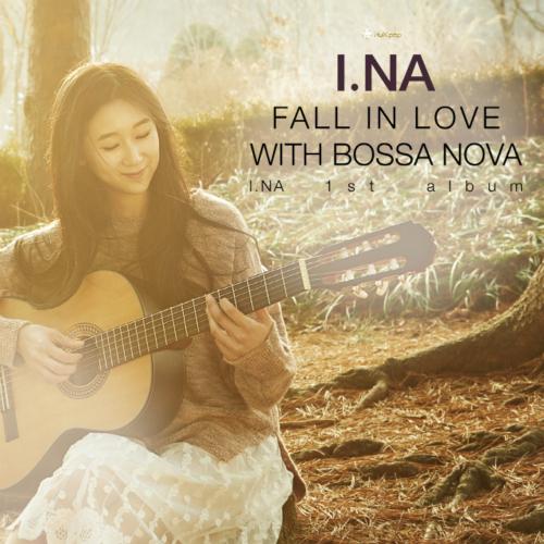 Ina – Vol.1 Fall In Love With Bossa Nova