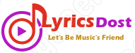 LyricsDost- Songs Lyrics