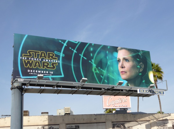 General Leia Star Wars The Force Awakens movie billboard