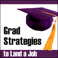 college grad strategies to land a job, college graduate job seeking, new grad job search,