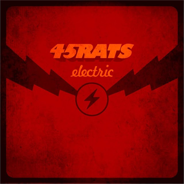 "45Rats To Release Their Debut Album ""Electric"""