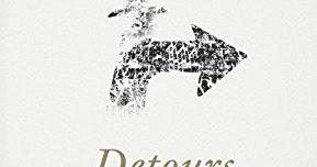 Detours: The Unpredictable Path to Your Destiny by Dr