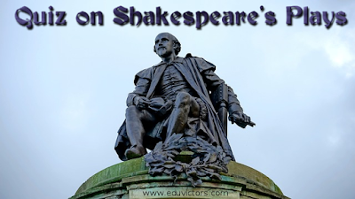 CBSE Class 8/9/10/11/12 - English Literature - A Quiz on Shakespeare's Plays (#cbseNotes)(#ntseExam)