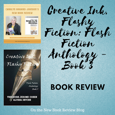 Creative Ink, Flashy Fiction: Flash Fiction Anthology Review