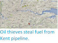 http://sciencythoughts.blogspot.co.uk/2014/08/oil-thieves-steal-fuel-from-kent.html