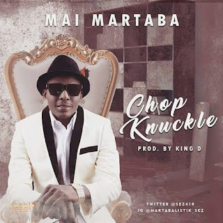 Music: Mai Martaba  – Chop Knuckle + Make I Rap || @sez419