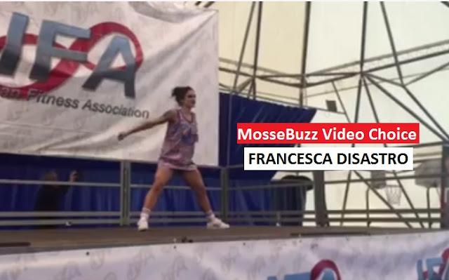 Francesca Disastro - MosseBuzz Video Choice
