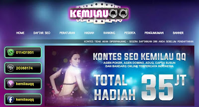 Jelang Pengumuman kontes seo BandarQ dan Poker Online Kemilauqq.com 2016