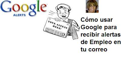 Cómo usar Google para recibir alertas de Empleo en tu correo