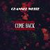 Channel White - Come Back | Download Music