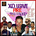 F! MIXTAPE: DJ BRYTOS - XCLUSIVE FIRE RELOADED MIXTAPE @DJbrytos @gbetublog | @FoshoENT_Radio