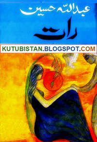 Raat Urdu Novel by Abdullah Hussain