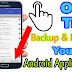 One Click me Apne Android App ka Backup Banaye | One Tap Backup And Restore | Full Guide in Hindi