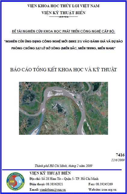 Nghiên cứu ứng dụng công nghệ mới (Mike21) vào đánh giá và dự báo phòng chống sạt lở bờ sông (miền Bắc, miền Trung, miền Nam)