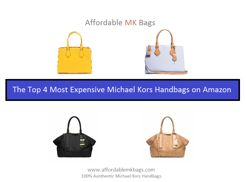 Have You Ever Wondered How Much Are Some Of The Most Expensive Michael Kors Purses And Handbags