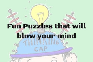 Fun Puzzles with answers that will blow your mind