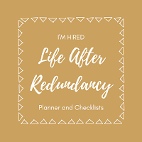 Life After Redundancy; Planner and Checklists