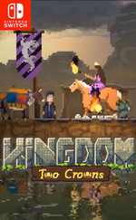 Kingdom Two Crowns Switch NSP