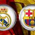 Match Real Madrid vs Barcelona live streaming