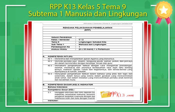 RPP K13 Kelas 5 Tema 9 Subtema 1 Manusia dan Lingkungan