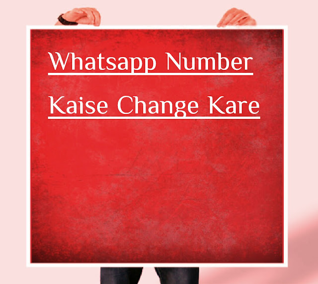 Change Whatsapp Account Phone Number