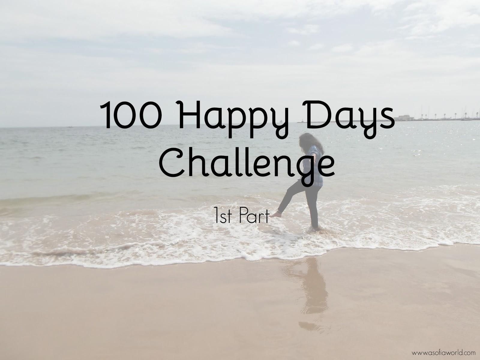 100 Happy Days Challenge 1st part