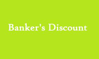 BANKER'S DISCOUNT NOTE