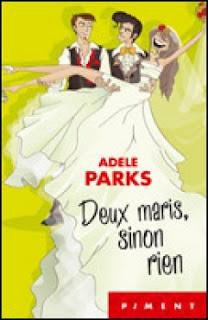 https://lacaverneauxlivresdelaety.blogspot.fr/2016/10/deux-maris-sinon-rien-de-adele-parks.html