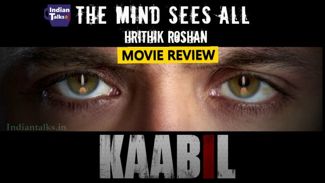 Kaabil Movie Review Kaabil Movie Rating Hit or Flop Public Talk
