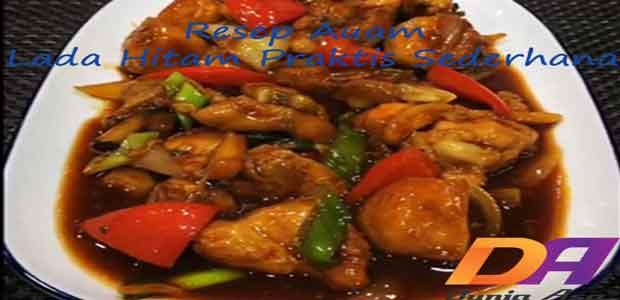 resep ayam lada hitam praktis sederhana