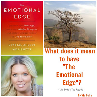 "What does it mean to have ""The Emotional Edge""?, Crystal Andrus, Crystal Andrus Morissette, Self Help, Personalities, Emotions, Feelings, Blogging for Books, book review,"