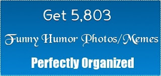 Get 5,803 Funny Humor Photos-Memes perfectly organized for Twitter, Facebook your Website and more!