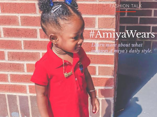 Let's Talk Fashion: #AmiyaWears