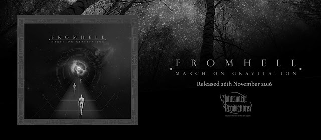 Fromhell New Album, March on Gravitation will be Released on November 26th, 2016 via Naturmacht Productions