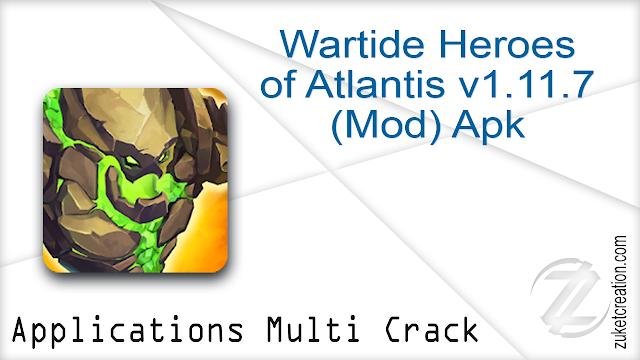 Wartide Heroes of Atlantis v1.11.7 (Mod) Apk