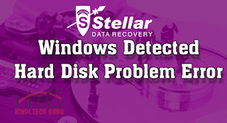 Windows Detected Hard Disk Problem Error Kaise Hataye